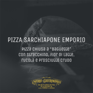 Pizza Sarchiapone Emporio