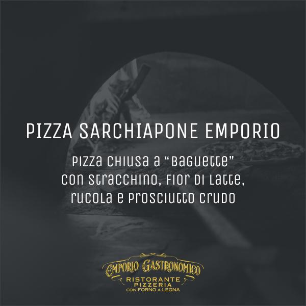 Pizza Sarchiapone Emporio